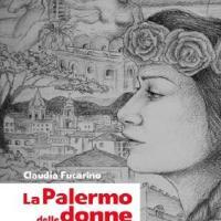 """""""La Palermo delle donne"""": nasce la prima guida al femminile della città di Palermo"""